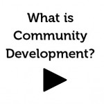 What is Community Development